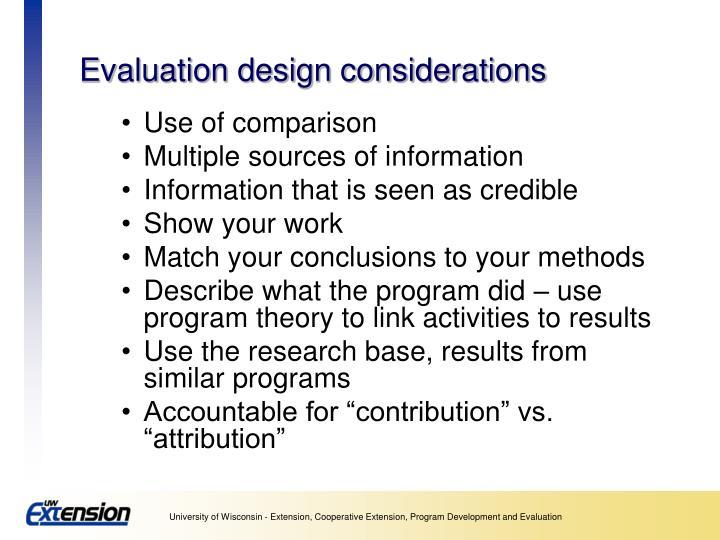 Evaluation design considerations