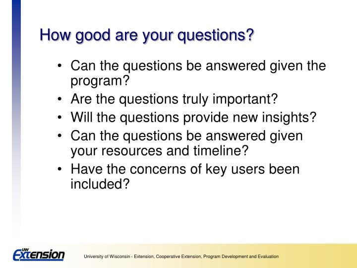 How good are your questions?