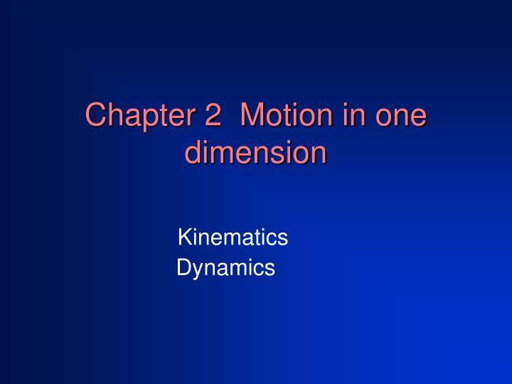 chapter 2 motion in one dimension n.