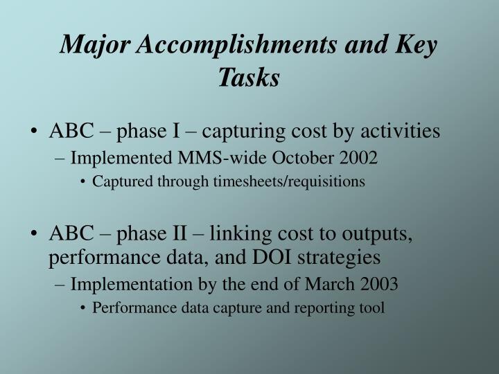 Major accomplishments and key tasks