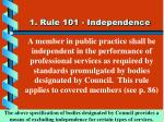 1 rule 101 independence