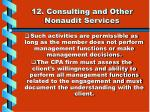 12 consulting and other nonaudit services