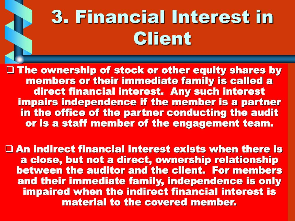 3. Financial Interest in Client