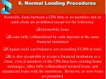 6 normal lending procedures