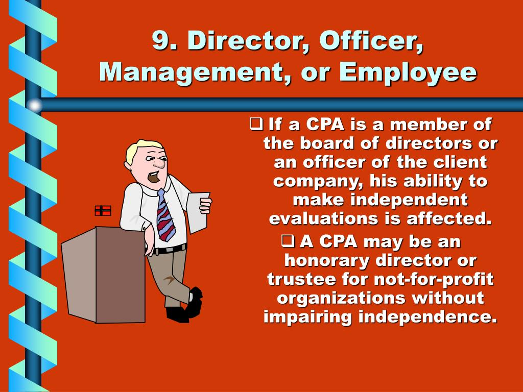 9. Director, Officer, Management, or Employee