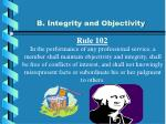 b integrity and objectivity