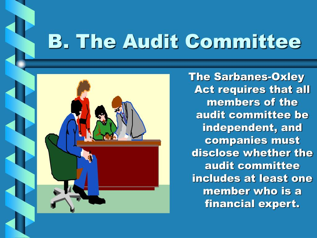 B. The Audit Committee