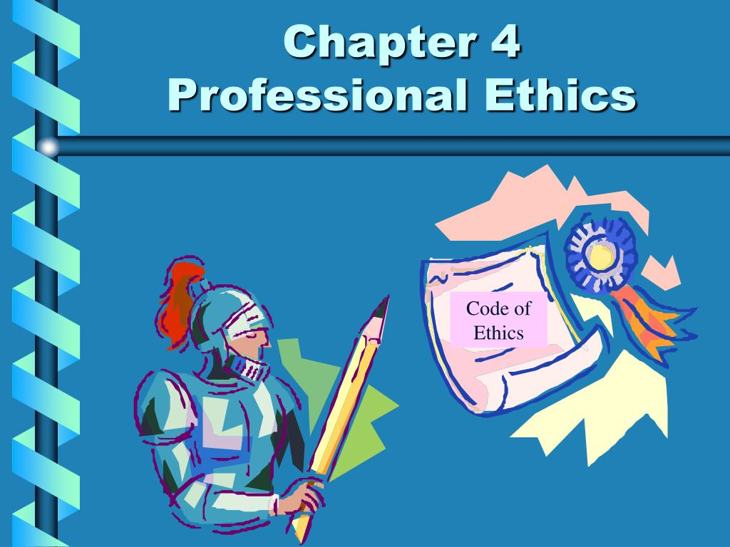 chapter 4 professional ethics l.