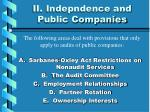 ii indepndence and public companies