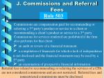 j commissions and referral fees