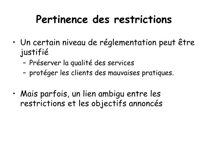 Pertinence des restrictions