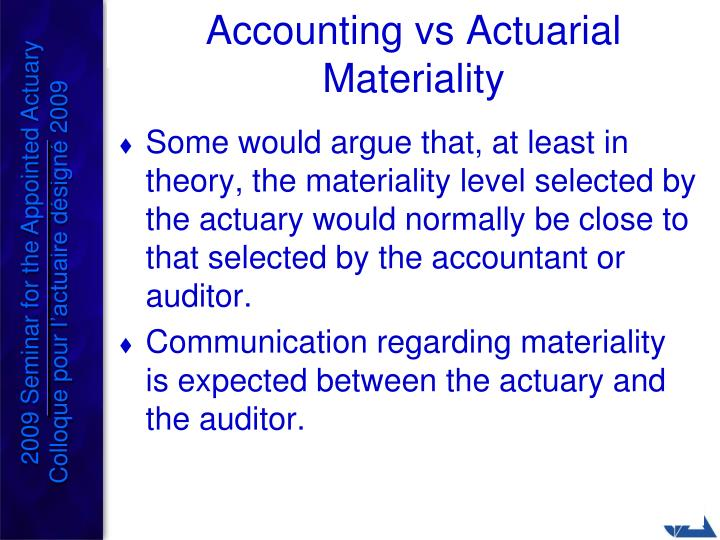 Accounting vs Actuarial Materiality