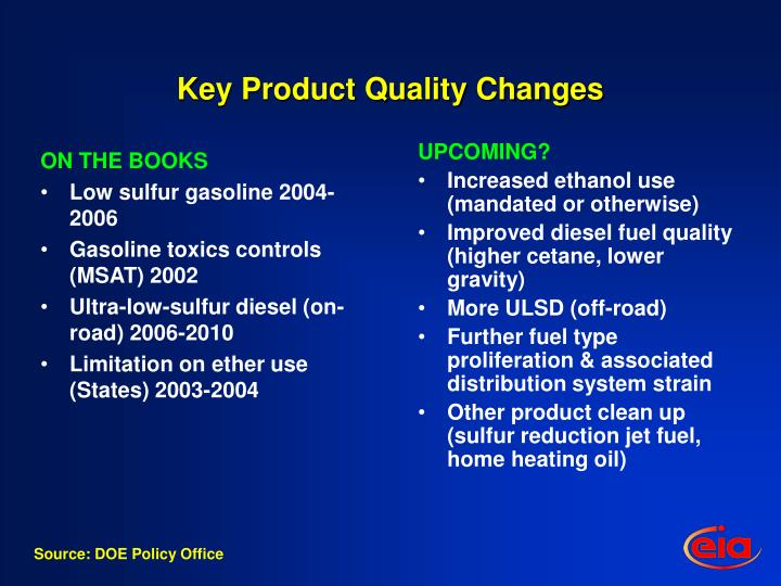 Key product quality changes
