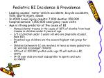 pediatric bi incidence prevalence