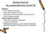 sensorimotor accommodations cont d