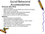 social behavioral accommodations