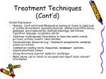 treatment techniques cont d