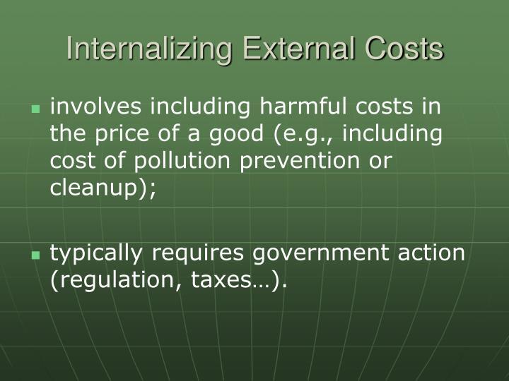 Internalizing External Costs