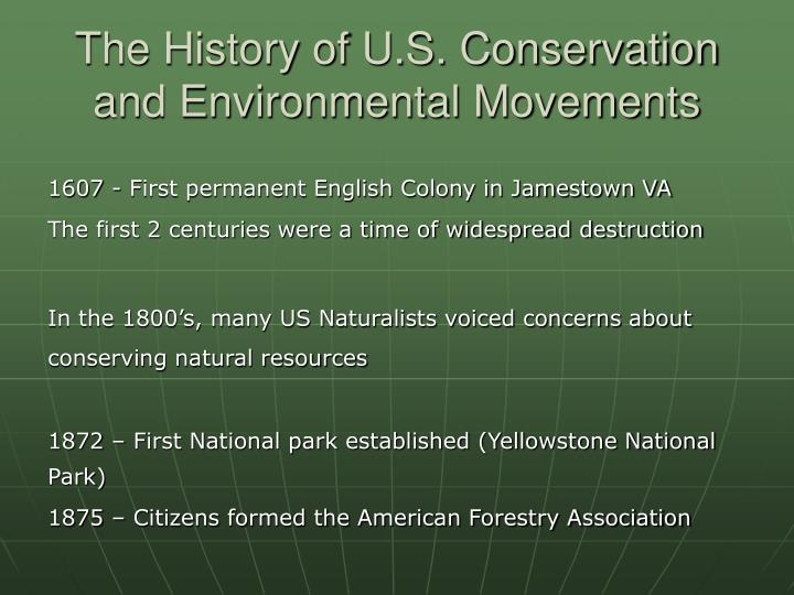 The history of u s conservation and environmental movements