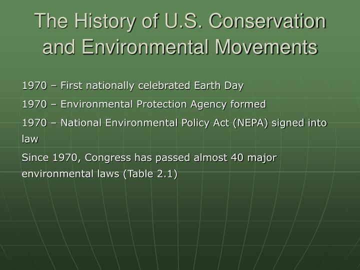 The History of U.S. Conservation and Environmental Movements