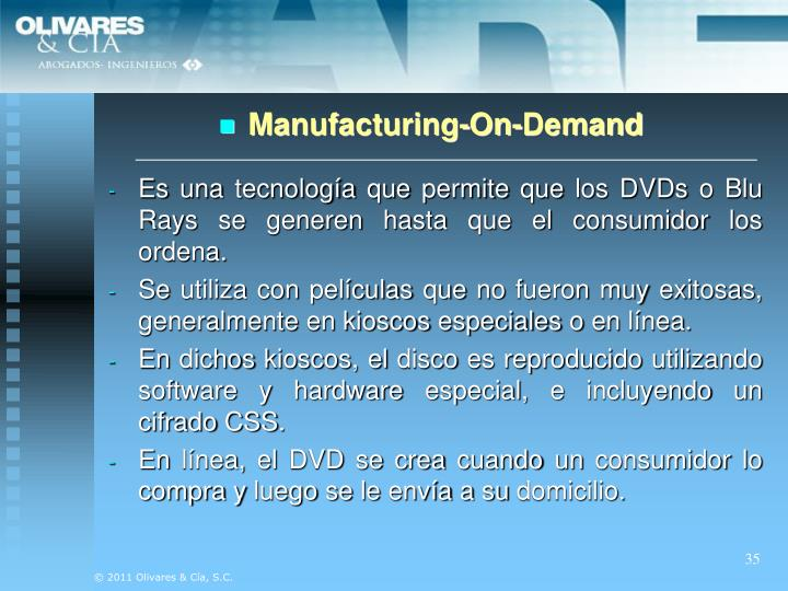 Manufacturing-On-Demand