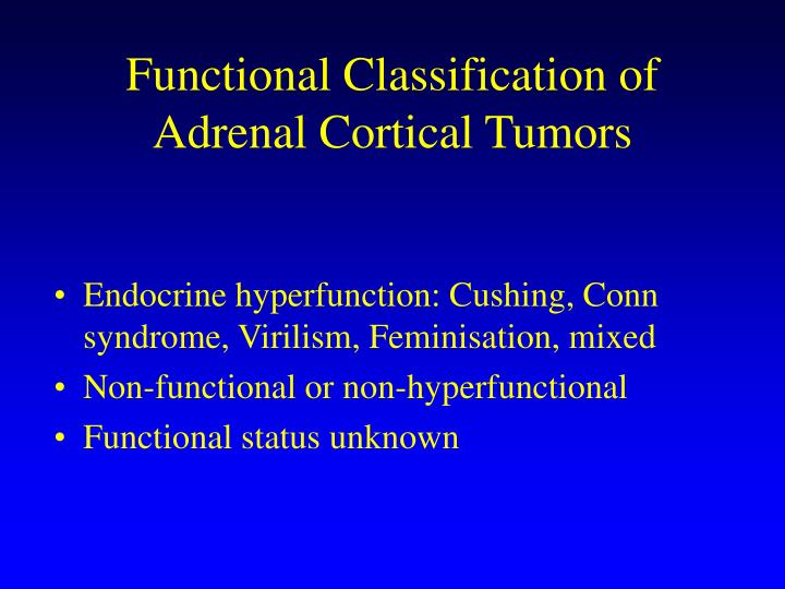 Functional classification of adrenal cortical tumors
