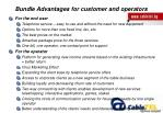 bundle advantages for customer and operators