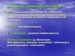 za ywanie systematyczne lek w