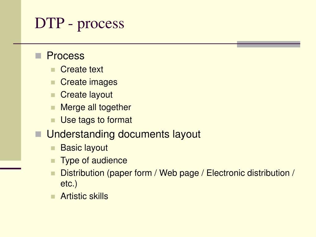 DTP - process
