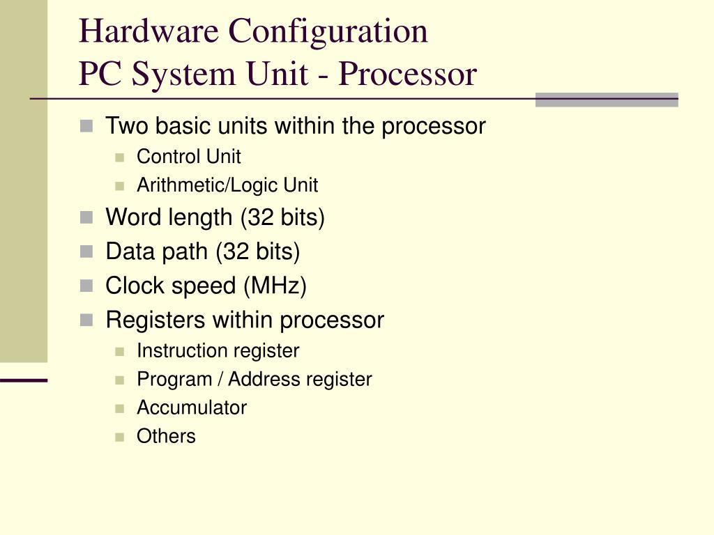 Hardware Configuration