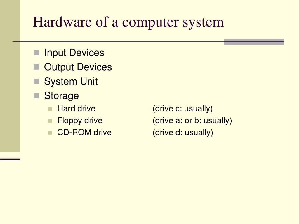 Hardware of a computer system