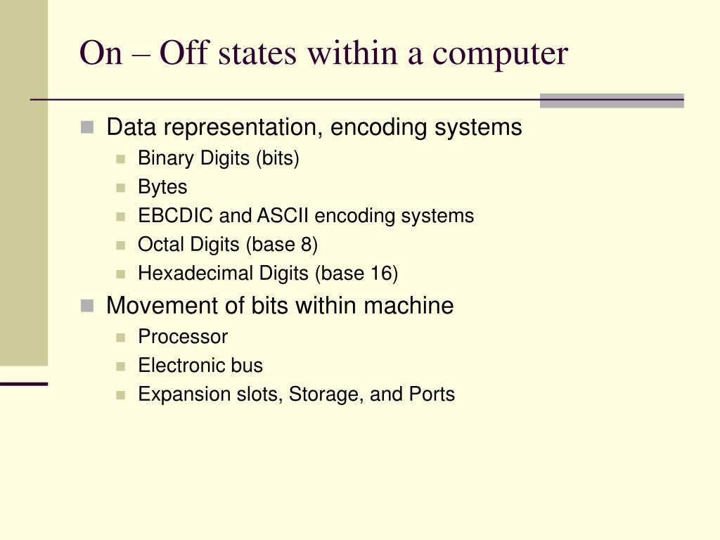 On – Off states within a computer