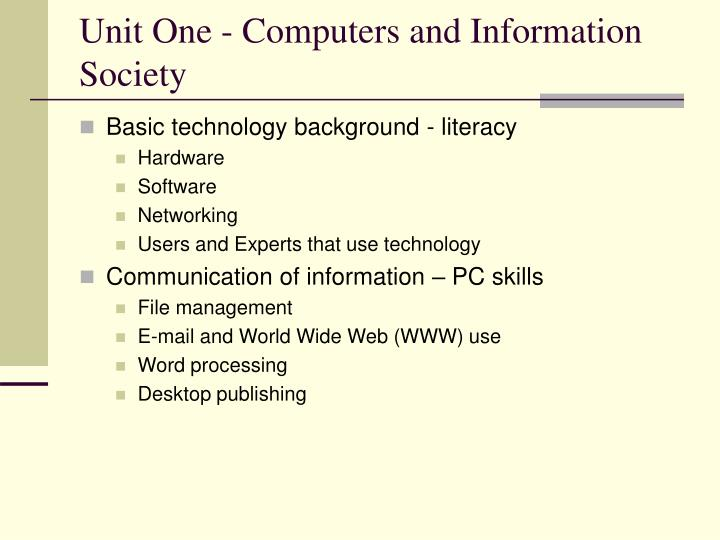 Unit one computers and information society