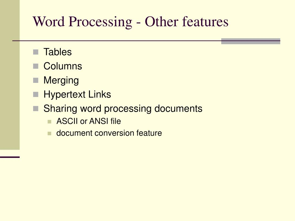 Word Processing - Other features