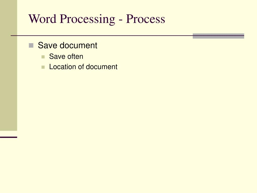 Word Processing - Process