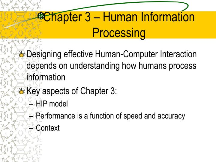 Chapter 3 human information processing2