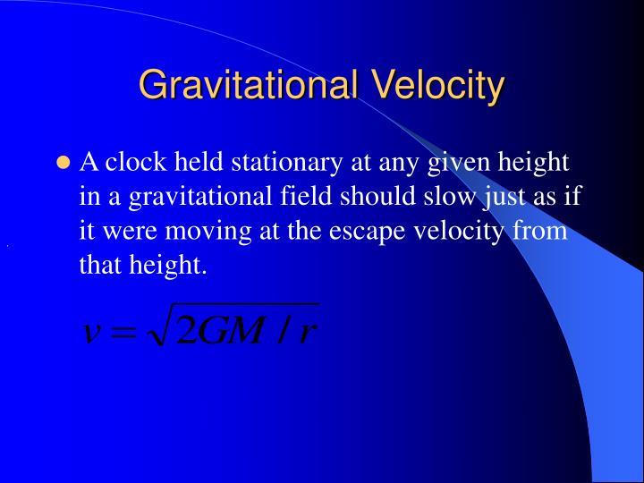 Gravitational Velocity