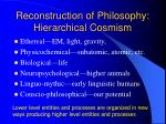 reconstruction of philosophy hierarchical cosmism