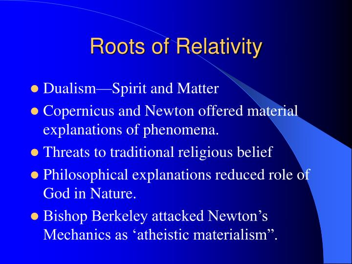 Roots of Relativity