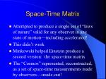 space time matrix