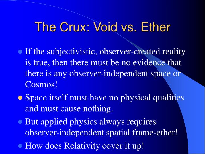 The Crux: Void vs. Ether