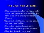 the crux void vs ether