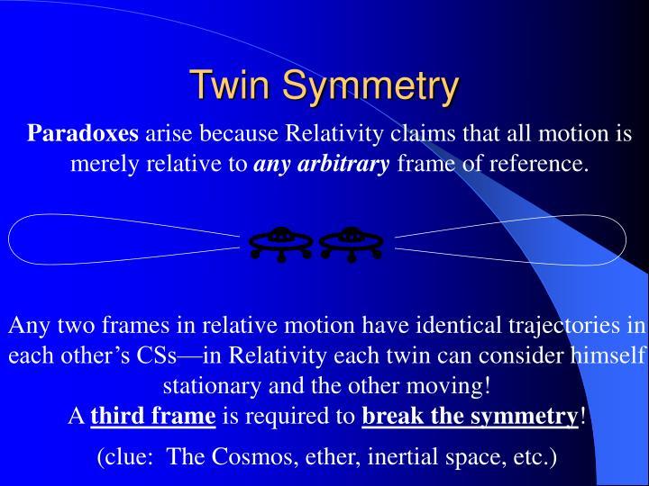 Twin Symmetry