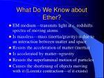 what do we know about ether