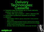 delivery technologies cassette