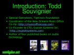 introduction todd souvignier