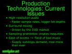 production technologies current issues