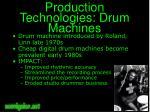 production technologies drum machines