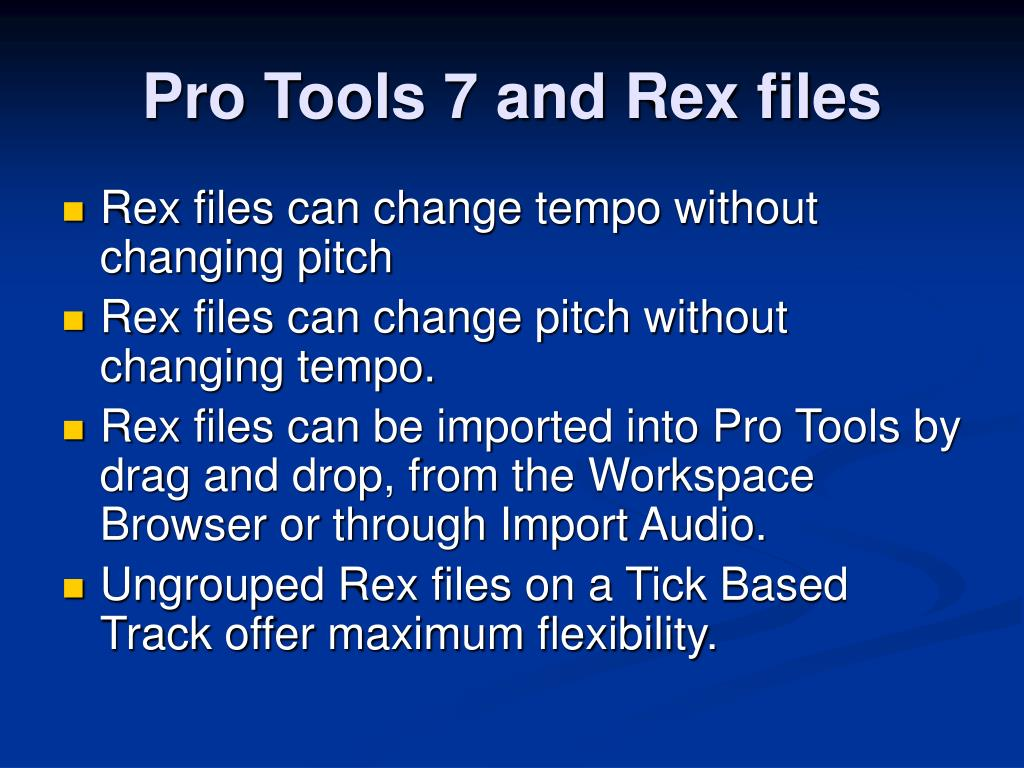 Pro Tools 7 and Rex files