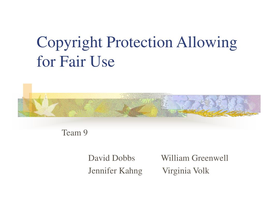 copyright protection allowing for fair use l.